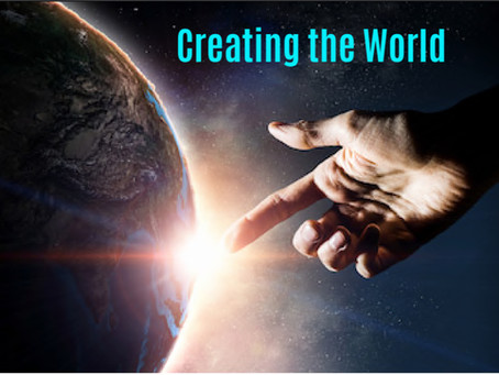 Creating the World