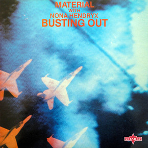 Material with Nona Hendryx - Busting Out
