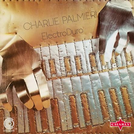 Charlie Palmieri  - ElectroDuro