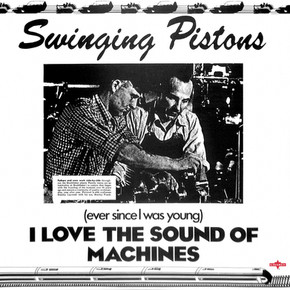 Swinging Pistons - (Ever Since I Was You