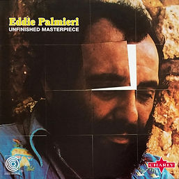 Eddie Palmieri - Unfinished Masterpiece.