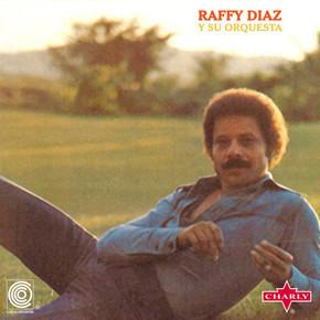 Raffy Diaz  -  Y Su Orquesta