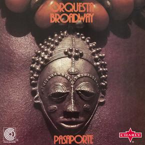 Orquesta Broadway  -  Pasaporte