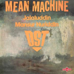 D.ST. & Jalaluddin Mansur Nuriddin  -  Mean Machine
