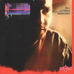 Bill Laswell - Baselines.JPG