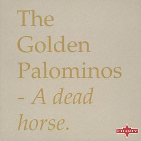 The Golden Palominos - A Dead Horse.JPG