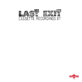 Last Exit - Cassette Recordings 87.jpg