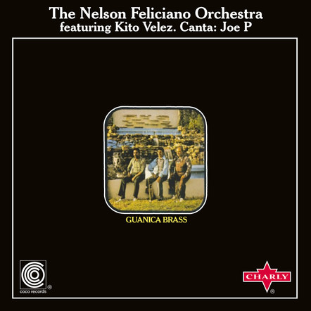 The Nelson Feliciano Orchestra feat. Kito Velez. Canta: Joe P  -  Guanica Brass