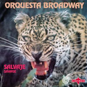 Orquesta Broadway  -  Savage