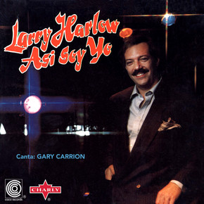 Larry Harlow  -  Asi Soy Yo (That's How I am)
