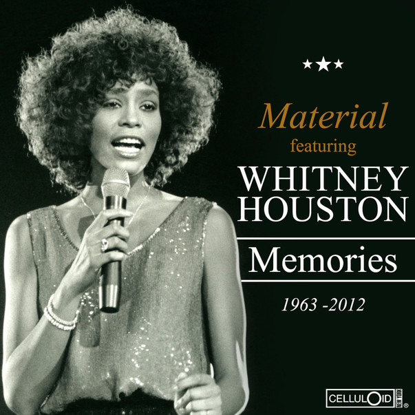 Material featuring Whitney Houston & Nil