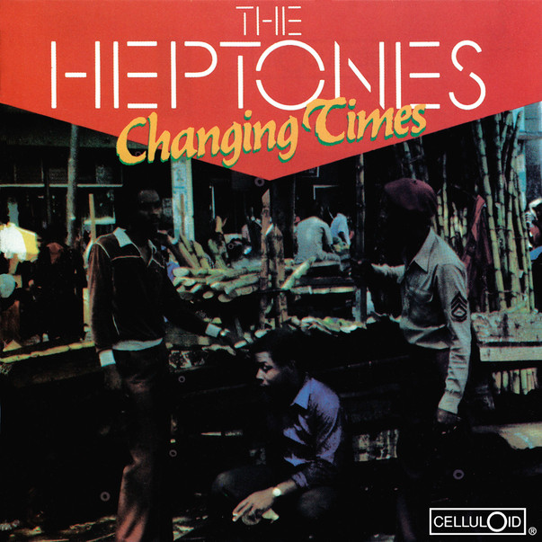 The Heptones - Changing Times.JPG