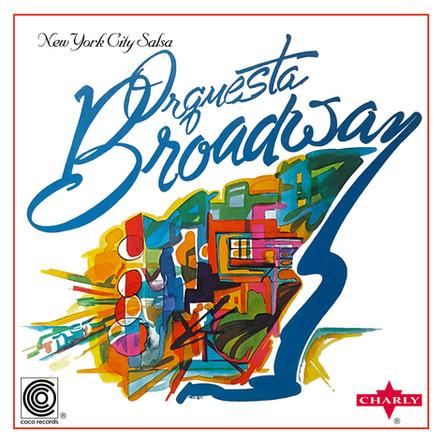 Orquesta Broadway  -  New York City Salsa