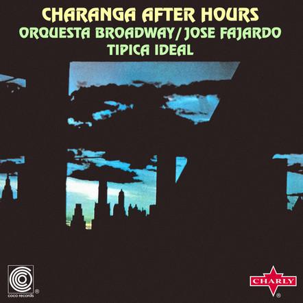 Orquesta Broadway / Tipica Ideal / Jose Fajardo  - Charanga Afters Hours