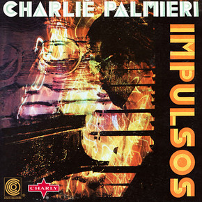 Charlie Palmieri  -  Impulsos