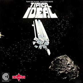 Tipica Ideal  -  Fuera del Mundo (Out of this World)