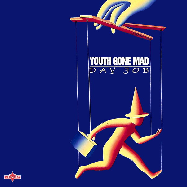 Youth Gone Mad - Day Job.jpg