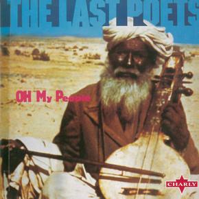 The Last Poets - Oh My People.JPG