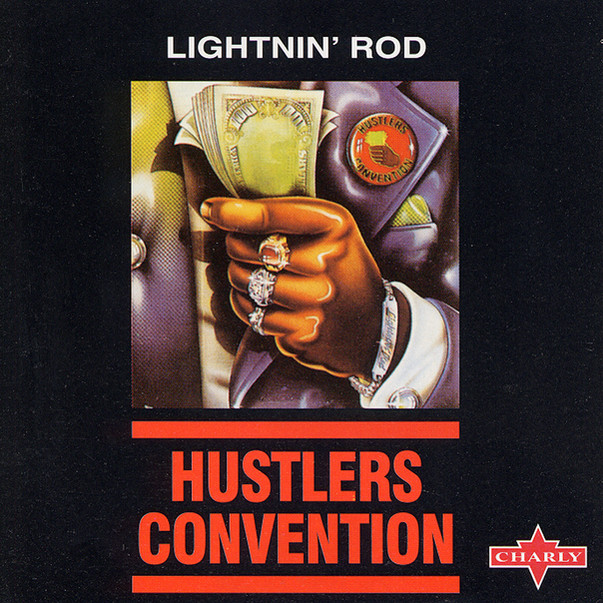 Lightnin' Rod - Hustlers Convention.JPG
