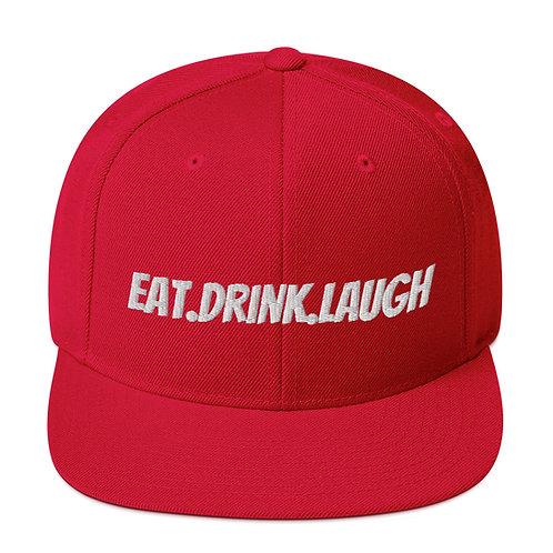 Eat Drink Laugh Snapback Hat