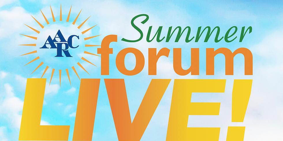AARC Summer Forum Live!