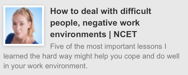 How to deal with difficult people, negative work environments | NCET