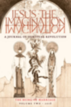 Jesus the Imagination: Vol II, The Being of Marriage