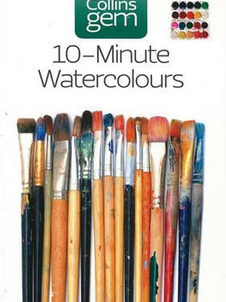 Collins Gem - 10 Minute Watercolours