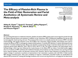 The Efficacy of Platelet-Rich Plasma in the Field of Hair Restoration and Facial Aesthetics