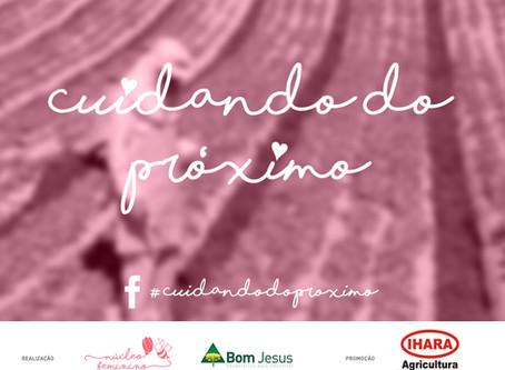 """Núcleo Feminino da Cooperativa Agroindustrial Bom Jesus promove a ação """"Cuidando do Próximo&quo"""
