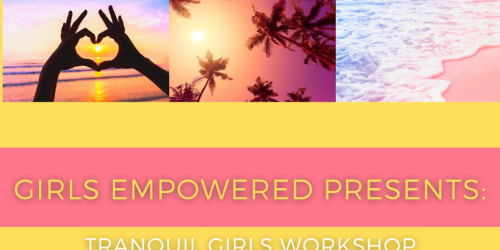 Morning Session Tranquil Girls Workshop: Rouse Hill (Morning Session)