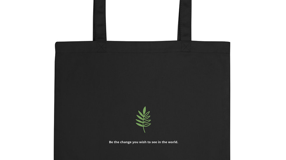 Eco Tote Bag- Be the change you wish to see in the world