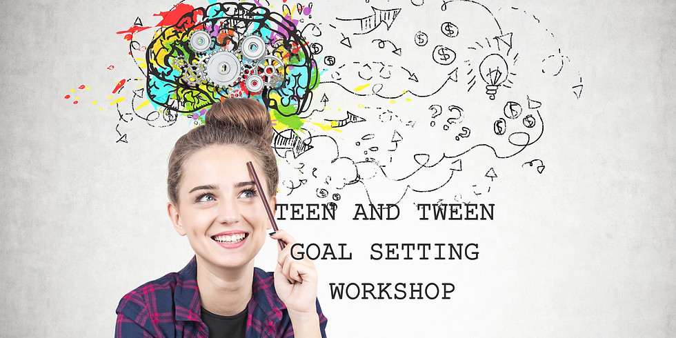 Teen and Tween Goal Setting, Vision Board and Pizza Workshop