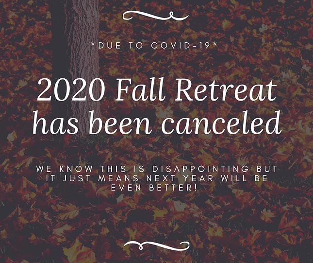 2020 Fall Retreat has been canceled.png