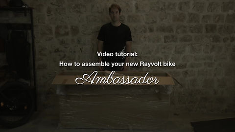 Rayvolt Bike - Ambassador Assembly Tutorial