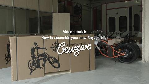 Rayvolt Bike - Cruzer assembly tutorial