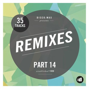R.JAM Feat WILLY WILLIAM I like to move it Compile Disco wax Remixes Part 14