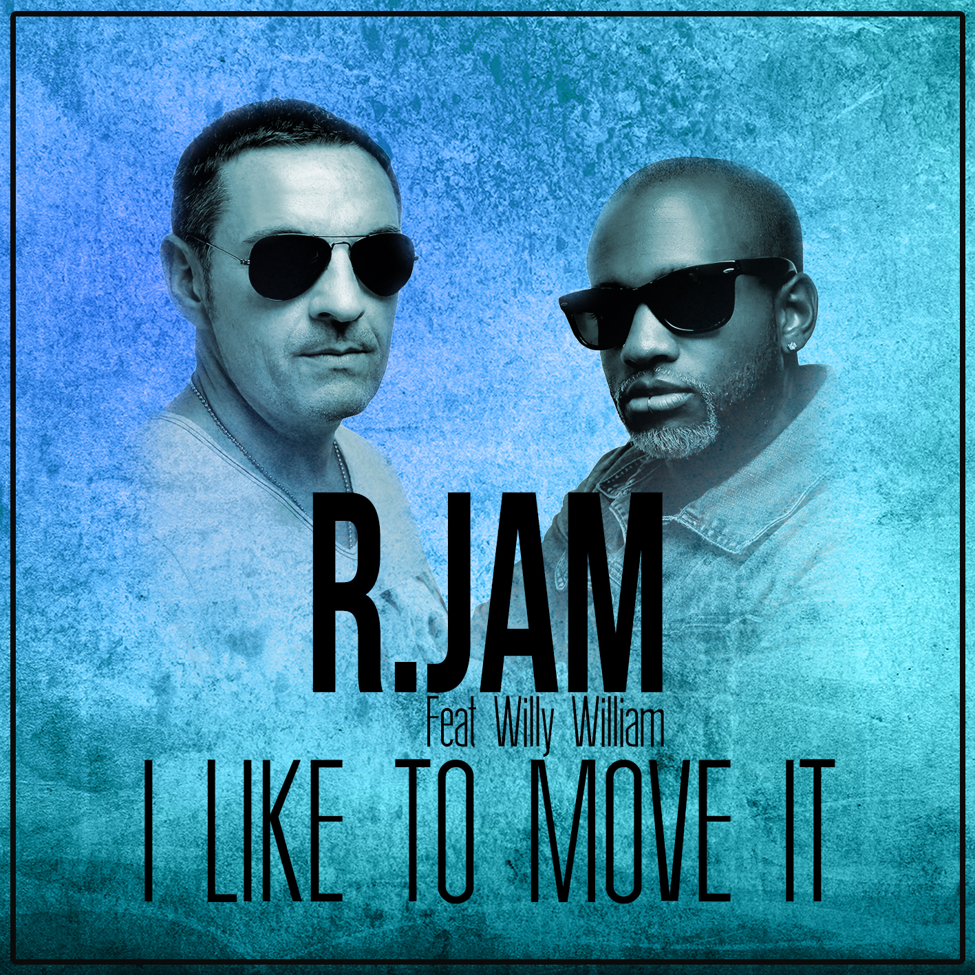 R.JAM Feat WILLY WILIAM I like to move it Cover commercial