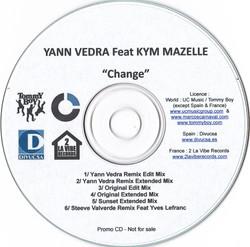 YANN VEDRA Feat KYM MAZELLE Change Promo CD