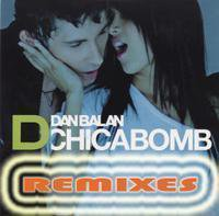 DAN BALAN Chica bomb