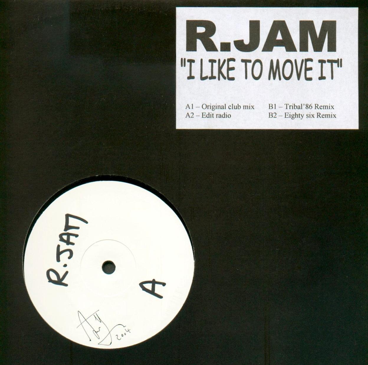 R.JAM I like to move it