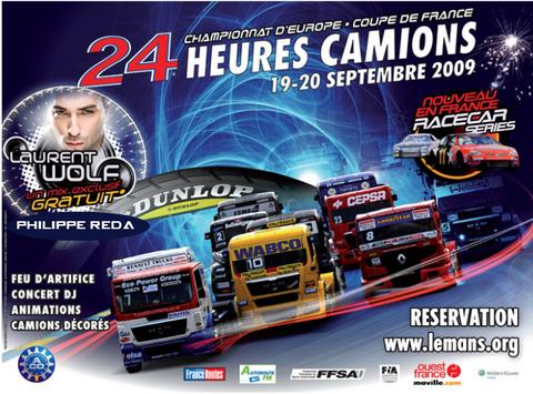 24 Heures Camions 2009 - Animation & DJ set avec Laurent Wolf & Philippe Reda @ Circuit Buga