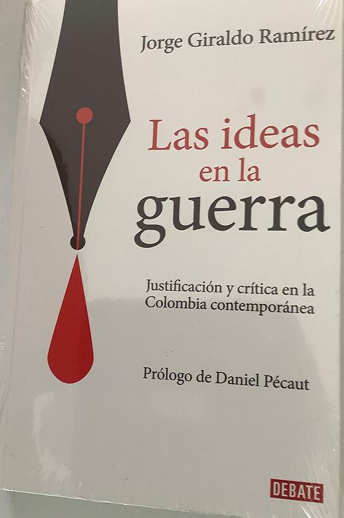 Las ideas en la guerra