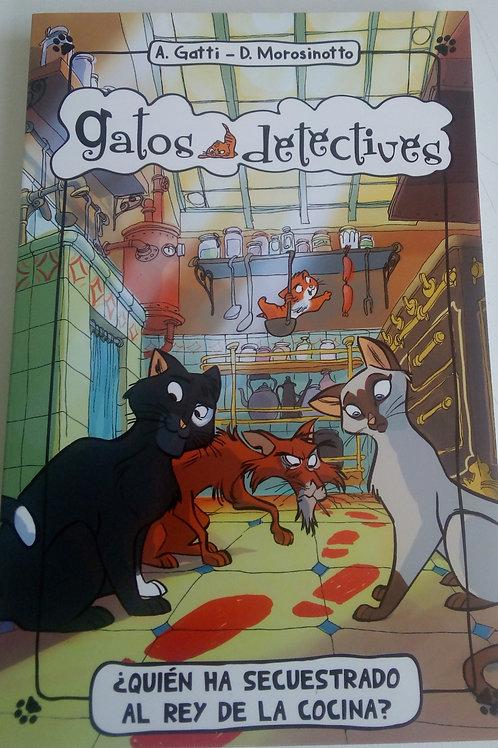 Gatos detectives - ¿Quién ha secuestrado al rey de la cocina?