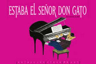 Estaba el señor Don Gato