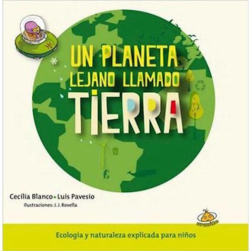 Un planeta lejano llamado Tierra