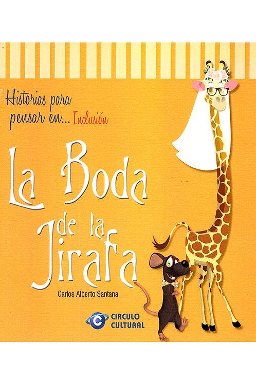 La boda de la jirafa