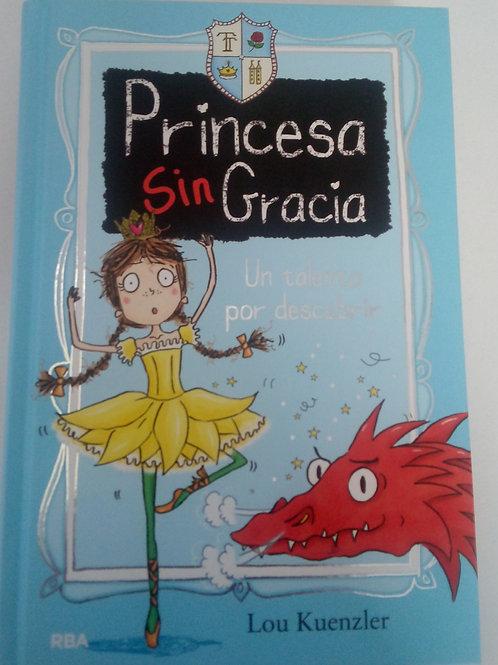 Princesa sin gracia 2 Un talento por descubrir