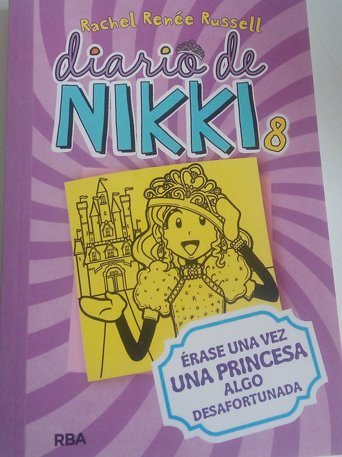 Diario de Nikki 8 Érase una vez una princesa algo desafortunada