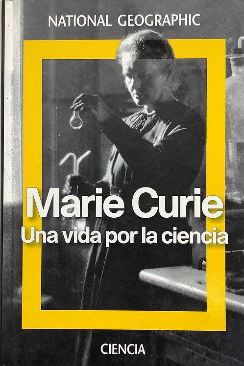 Marie Curie - Una vida por la ciencia